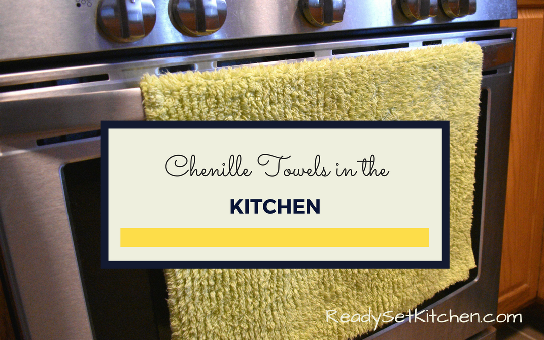 Chenille Towels in the Kitchen