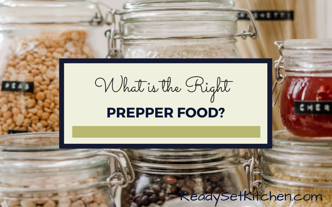 What is the Right Prepper Food?
